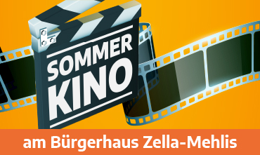 Sommerkino am Bürgerhaus Zella-Mehlis